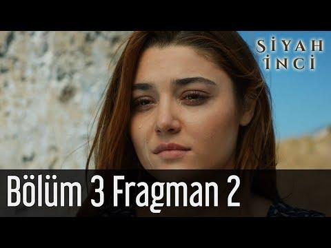Siyah İnci 3. Bölüm 2. Fragman