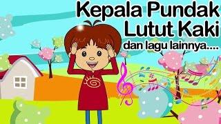Kepala Pundak Lutut Kaki dan lagu lainnya  | Lagu Anak Indonesia