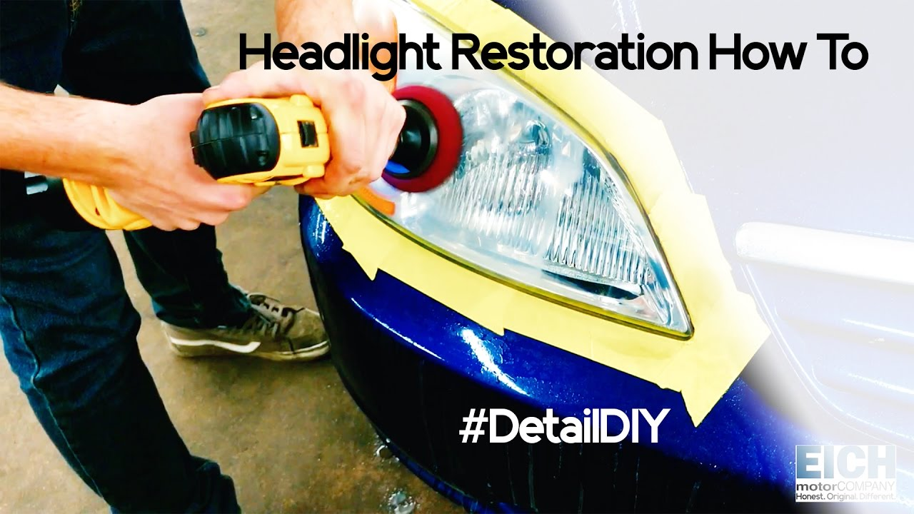 How To Clean Restore Headlights Detail Diy Youtube
