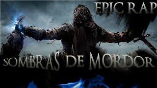 SOMBRAS DE MORDOR EPIC RAP | ZARCORT