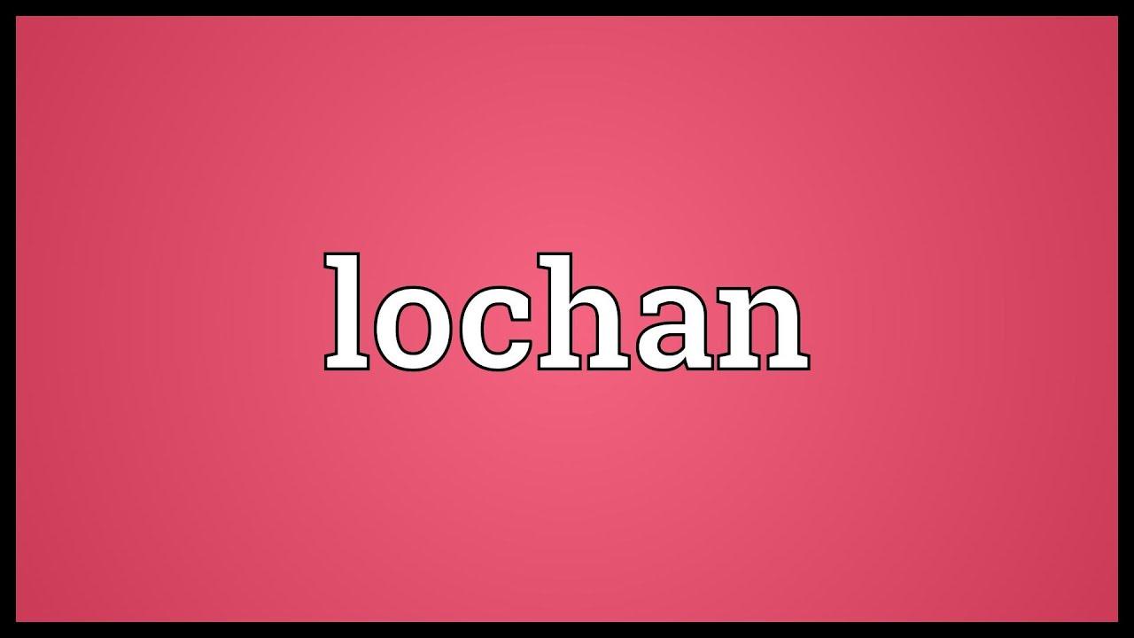 lochan name