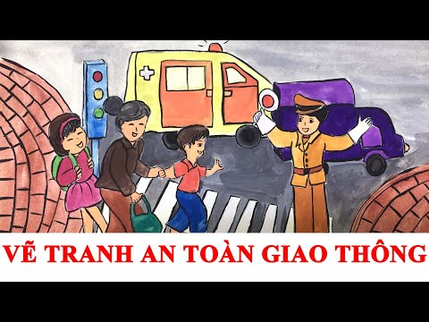 VẼ TRANH AN TOÀN GIAO THÔNG- VẼ HÀ NỘI TRONG EM
