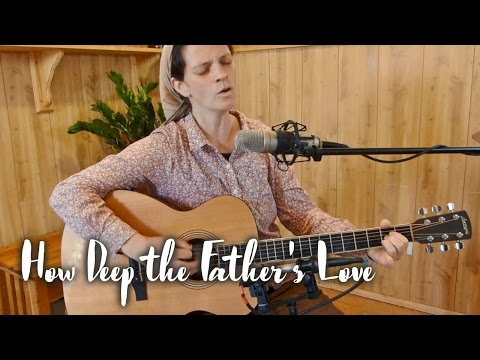 How Deep the Father's Love // Living Room Session