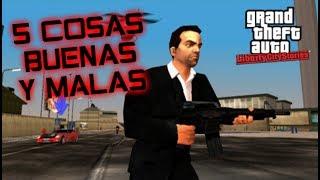 5 COSAS BUENAS Y MALAS DE GTA LIBERTY CITY STORIES con Why So Serious (hakko)