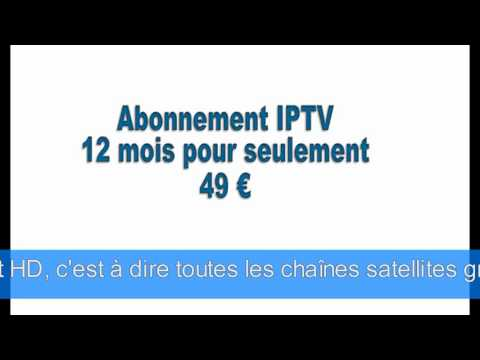 IPTV 12 MOIS A 49€ SEULEMENT !!!!