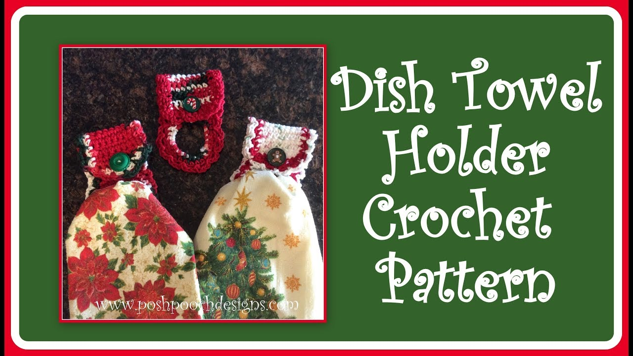Dish Towel Holder Crochet Pattern - YouTube