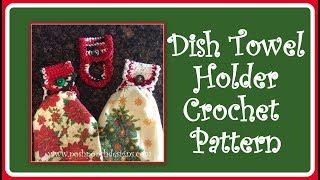 Dish Towel Holder Crochet Pattern