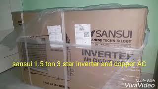 Sansui 1.5 ton 3 star inverter and copper AC