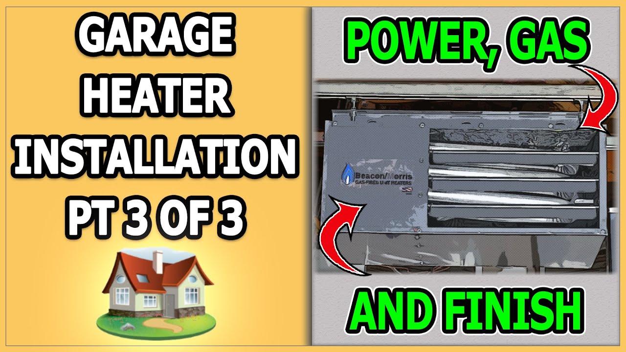 small resolution of garage heater installation part 3 of 3