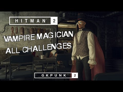 Hitman 2 Master Vampire Magician Challenge Pack All Challenges Youtube