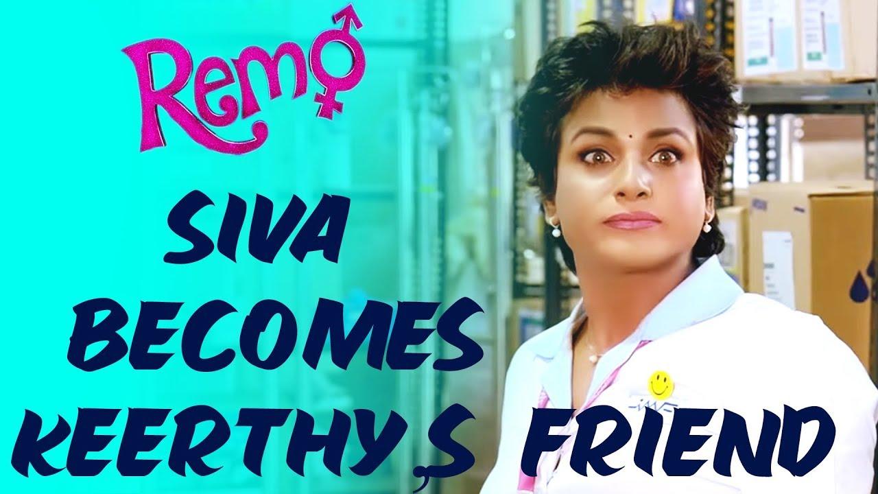 Download Remo Scene  - Siva becomes Keerthy,s friend | Sivakarthikeyan, Keerthy Suresh | Tamil Blockbuster