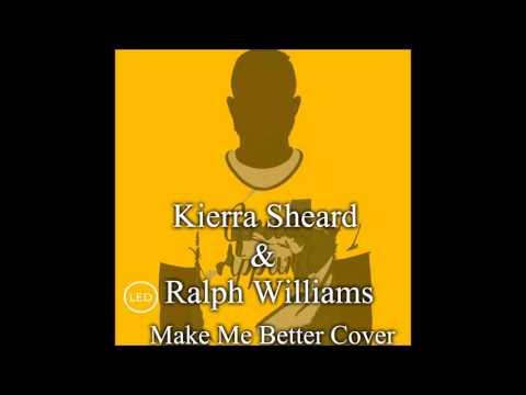 Kierra Sheard & Ralph Williams - Make Me Better Duet/Cover