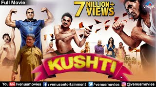 Kushti - Full Movie | Bollywood-Komödie Filme | Rajpal Yadav Comedy Movies | Bollywood Full Movies