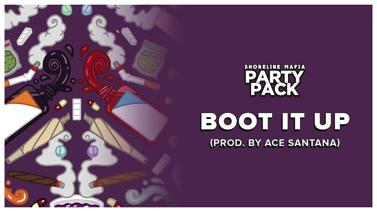 Shoreline Mafia - Boot It Up (Prod. by Ace Santana) [Official Audio]