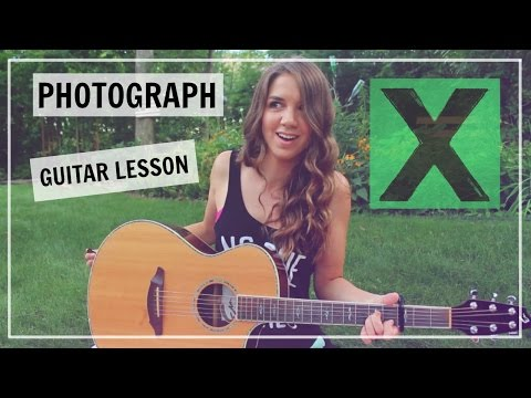 Ed Sheeran - Photograph Guitar Tutorial Lesson // How to Play - Easy