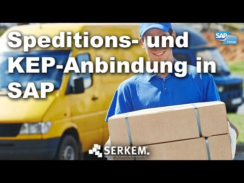 SERKEM - Speditions- und KEP-Anbindung in SAP