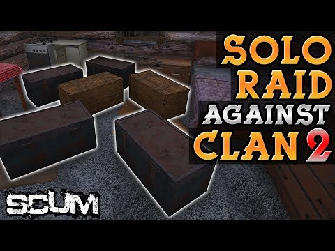 Raid from Revenge of Solo Player vs Clan pt. 2 - SCUM