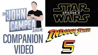 What Comes First: Indy V Or Star Wars X - TJCS Companion Video