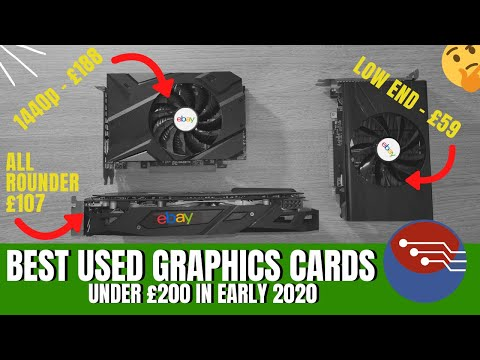 Best Used Graphics Card Under £200 In Early 2020