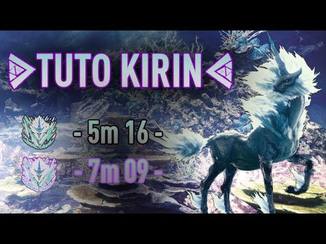 TUTO KIRIN ALPHA : Comment le tuer rapidement et facilement !