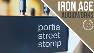 Iron Age Audioworks Portia Street Stomp Review