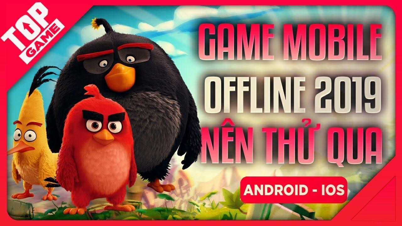 [Topgame] Top Game Offline Nói Không Với Đâm Chém Bắn Giết 2019 | Android – IOS
