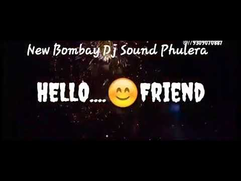 New Bombay Dj Sound Phulera