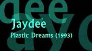 Jaydee - Plastic Dreams (1993)