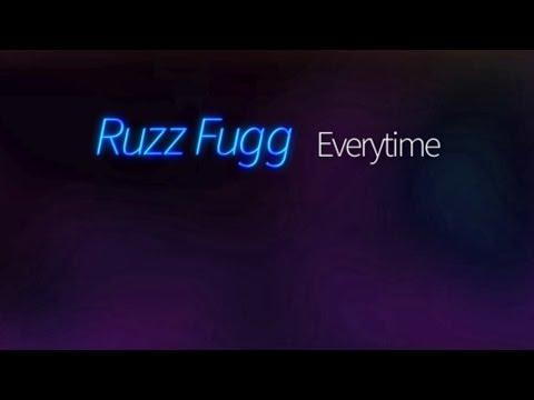 Ruzz Fugg - Everytime