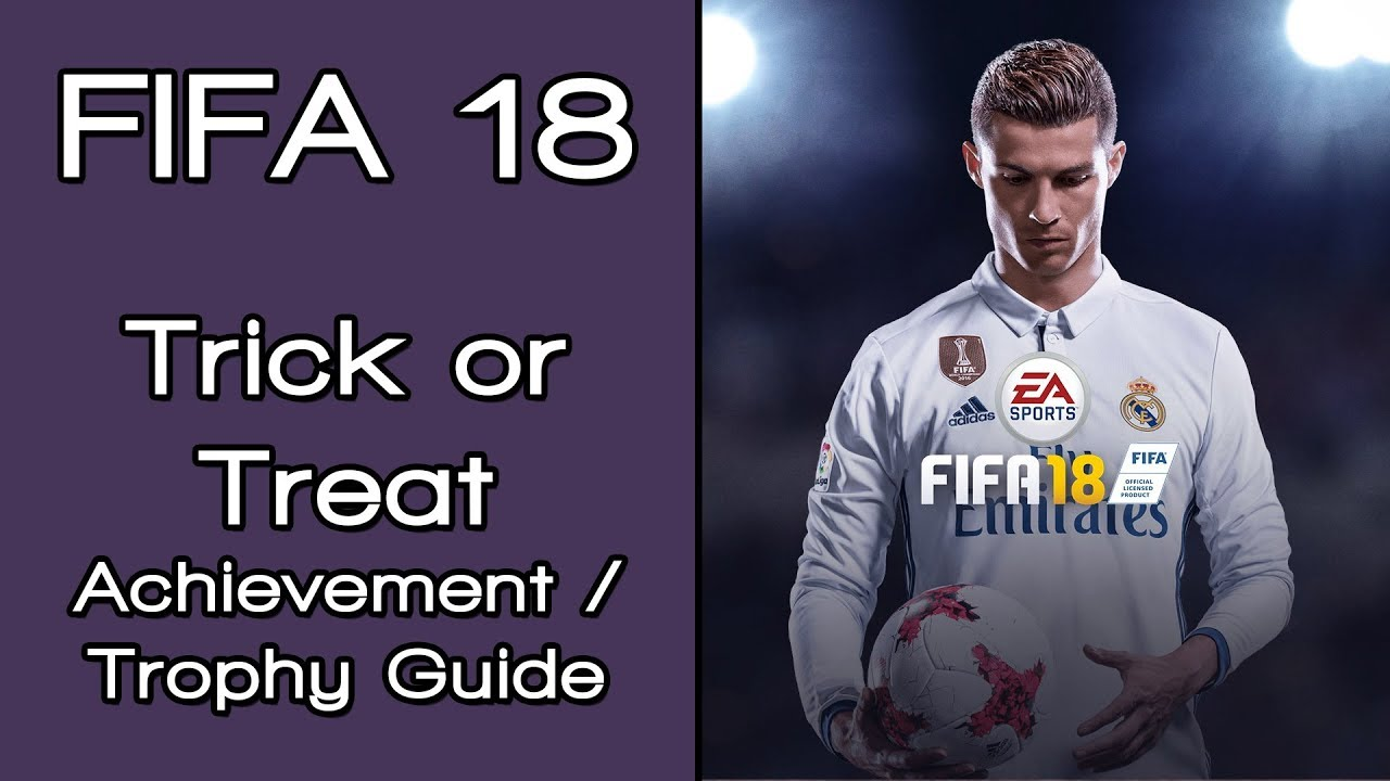 fifa 18 trick or treat achievement trophy guide guide youtube rh youtube com FIFA 08 PS3 FIFA 09