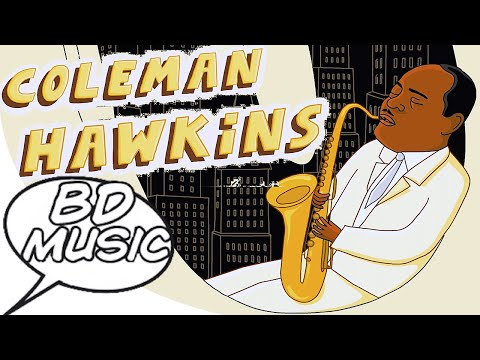 BD Music Presents Coleman Hawkins (Body And Soul, Stardust & more songs)