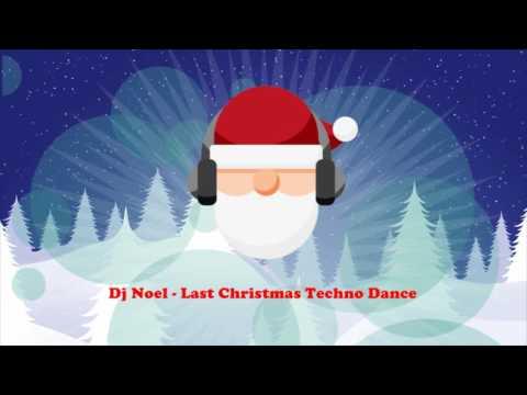 Dj Noel - Last Christmas Techno Dance (The Electro Christmas Songs) Full Album