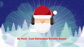 Dj Noel Last Christmas Techno Dance The Electro Christmas Songs Full Album.mp3