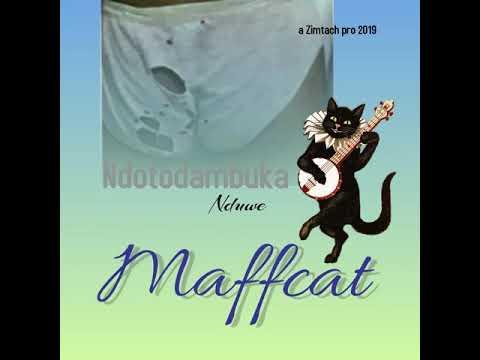 Download MAFFCAT  NDOTODAMBUKA NDUWE