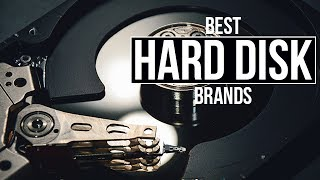 Top 5 Best Hard Disk Manufacturers of 2017