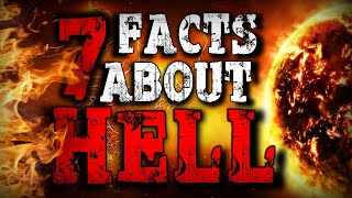 7 INCREDIBLE FACTS ABΟUT HELL That Will Change Your Mind About God!!!