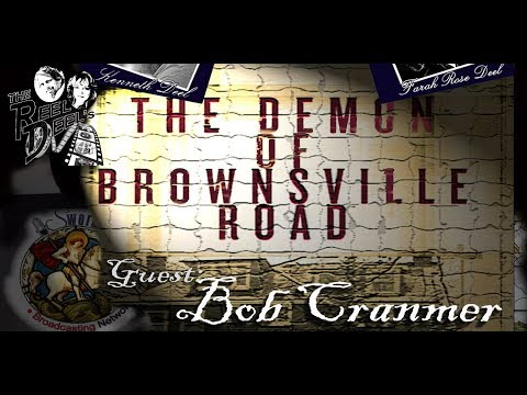 The Demon Of Brownsville Road - Is Bob Cranmer Still Haunted??