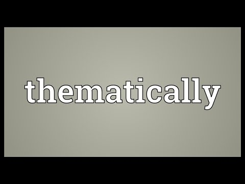 Thematically Meaning