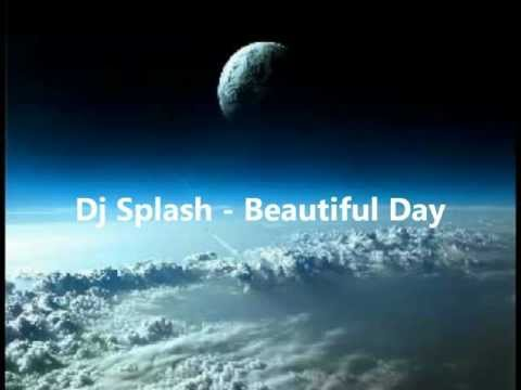 Dj Splash - Beautiful Day