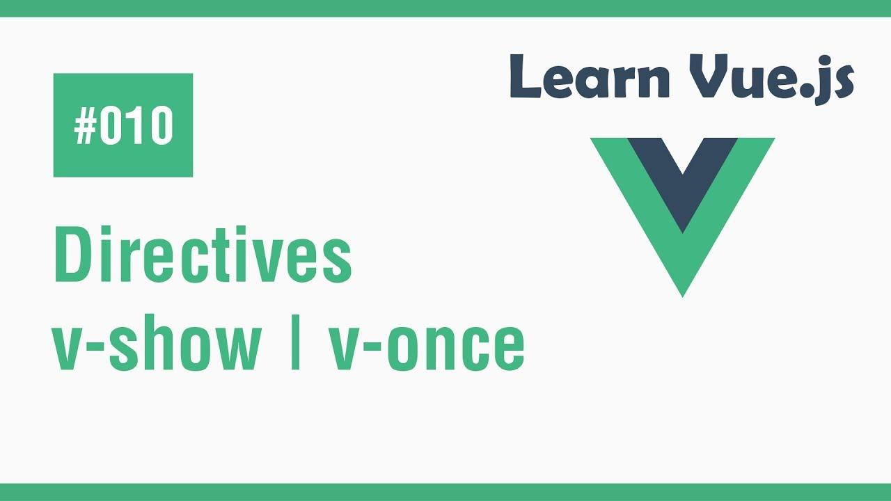 Learn Vue.js In Arabic #10 - Directives - v-show | v-once