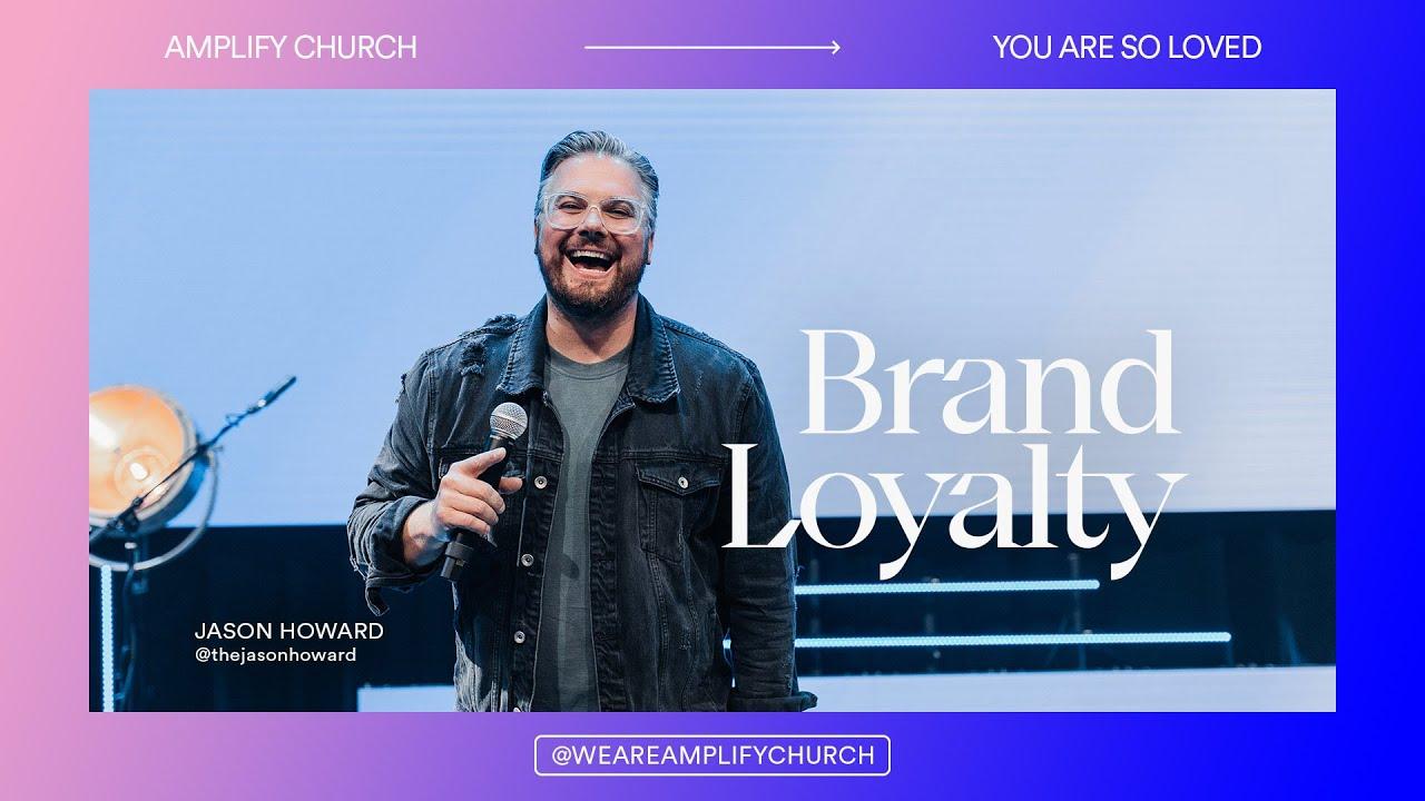 Brand Loyalty | Jason Howard