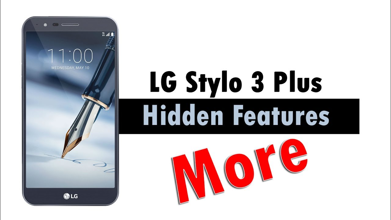 More Hidden Features Of The Lg Stylo 3 Plus You Dont Know About