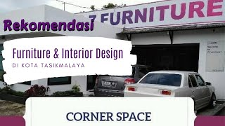 Rekomendasi Furniture & Interior Design Di Tasikmalaya