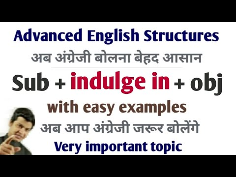 Use of Indulge in English   Advance structure of English   spoken English topic   English by Taukir.