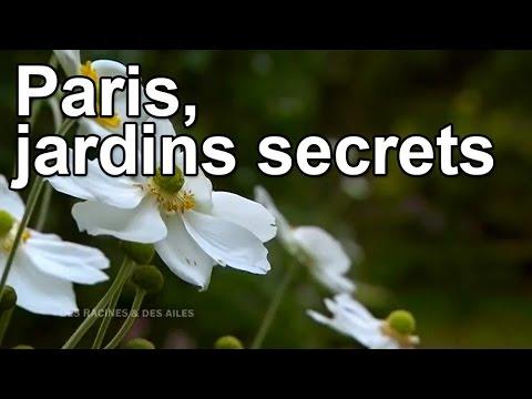 Paris, jardins secrets