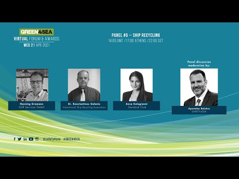 2021 GREEN4SEA Virtual Forum Panel 6: Ship Recycling