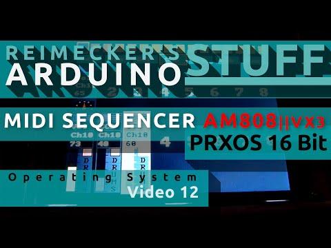 Prxos - Arduino Operating System Video 12 (Midi Sequencer)