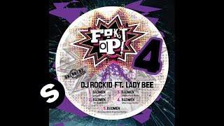 Dj Rockid featuring Lady Bee - Badmen (MightyFools Remix)