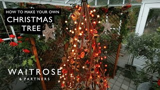Make your own Christmas tree - Waitrose Garden