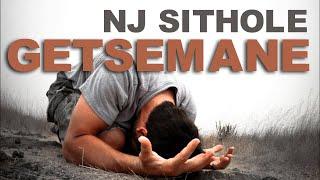 NJ Sithole   Getsemani day 1